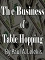 The Business of Table Hopping