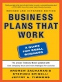 Business Plans that Work: A Guide for Small Business 2/E by Andrew Zacharakis & Stephen Spinelli