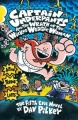 Captain Underpants and the Wrath of the Wicked Wedgie Women by Dav Pilkey