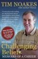Challenging Beliefs: Memoirs of a Career by Tim Noakes