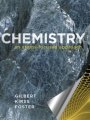 Chemistry: An Atoms-Focused Approach by Thomas R. Gilbert & Rein V. Kirss & Natalie Foster