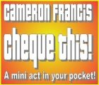Cheque This! A mini act that fits in your pocket