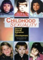 Childhood Sexuality: Normal Sexual Behavior and Development by Theo Sandfort