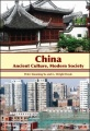 China: Ancient Culture, Modern Society by Peter Xiaoming Yu & G. Wright Doyle