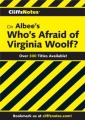 CliffsNotes on Albee's Who's Afraid of Virginia Woolf? by James L. Roberts