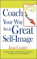 Coach Your Way to a Great Self-Image