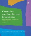 Cognitive and Intellectual Disabilities: Historical Perspectives, Current Practices, and Future Directions by Stephen B. Richards & Michael P. Brady & Ronald L. Taylor