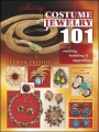 Collecting Costume Jewelry 101 2nd Edition by Julia Carroll