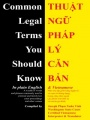 Common Legal Terms You Should Know: in plain English and Vietnamese by Joseph Ph¿m Xuân Vinh