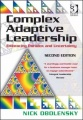 Complex Adaptive Leadership: Embracing Paradox and Uncertainty by Nick Obolensky