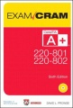 CompTIA A+ 220-801 and 220-802 Authorized Exam Cram by David L. Prowse