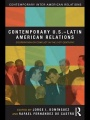 Contemporary U.S.-Latin American Relations by Jorge Domínguez