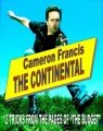 The Continental by Cameron Francis