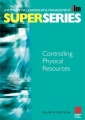 Controlling Physical Resources Super Series by Institute Of Leadership & Management