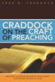 Craddock on the Craft of Preaching by Fred B. Cradock