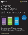 Creating Mobile Apps with Xamarin.Forms, Preview Edition by Charles Petzold