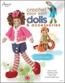 Crochet Your Own Dolls & Accessories by Sally Byrne