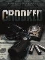 Crooked by Frederick McClendon