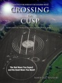 Crossing the Cusp: Surviving the Edgar Cayce Pole Shift by Marshall Masters