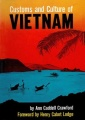 Customs and Culture of Vietnam by Ann Caddell Crawford
