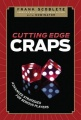 Cutting Edge Craps: Advanced Strategies for Serious Players