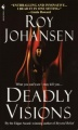Deadly Visions by Roy Johansen