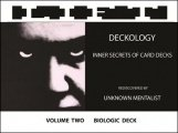 Deckology Volume 2 by Unknown Mentalist