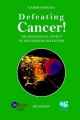 Defeating Cancer! The Biological Effect of Deuterium Depletion by Gabor Somlyai