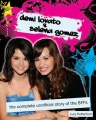 Demi Lovato and Selena Gomez: The Complete Unofficial Story of the BFFs by Lucy Rutherford