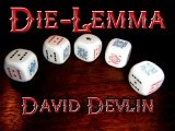 Die-Lemma by David Devlin