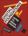 Digital Foundations: Intro to Media Design with the Adobe Creative Suite by Xtine Burrough & Michael Mandiberg