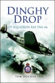 Dinghy Drop: 279 Squadron RAF 1941 - 46 by Tom Docherty
