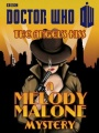 Doctor Who: The Angel's Kiss: A Melody Malone Mystery by Justin Richards