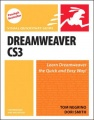 Dreamweaver Cs3 for Windows and Macintosh: Visual QuickStart Guide by Dori Smith & Tom Negrino