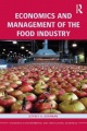 Economics and Management of the Food Industry by Jeffrey H. Dorfman