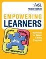 Empowering Learners: Guidelines for School Library Programs by Amer. Association of School Libr (AASL)