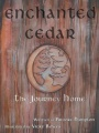 Enchanted Cedar: The Journey Home by Brooke Hampton