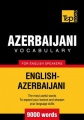 T&P English-Azerbaijani vocabulary 9000 words by Andrey Taranov