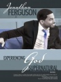 Experiencing God in the Supernatural: Prophetic Acceleration by Jonathan C. Ferguson