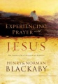Experiencing Prayer with Jesus by Henry Blackaby