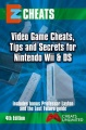 EZ Cheats Nintendo Wii & DS 4th Ed by The Cheat Mistress