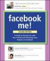 Facebook Me! A Guide to Socializing, Sharing, and Promoting on Facebook, 2/e by Dave Awl