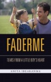 Faderme: Tears From A Little Boy's Heart by Anita Ibeakanma