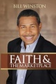Faith and The Marketplace by Bill Winston