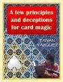 A Few Principles and Deceptions for Card Magic