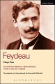 Feydeau Plays: 2: The Girl from Maxim's She's All Yours A Flea in Her Ear Jailbird by Georges Feydeau