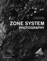 Film & Digital Techniques for Zone System Photography by Glenn Rand