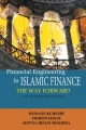 Financial Engineering in Islamic Finance the Way Forward: A Case for Shariah Compliant Derivatives by Hussain Kureshi & Septia Irani Mukhsia