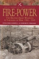 Fire Power: The British Army Weapons & Theories of War 1904-1945 by Dominick Bidwell & Dominick Graham