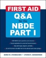 First Aid Q&A for the NBDE Part I by Derek M. Steinbacher & Steven R. Sierakowski